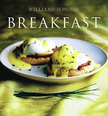 Breakfast: Williams-Sonoma - Binns, Brigit Legere, and Williams, Chuck