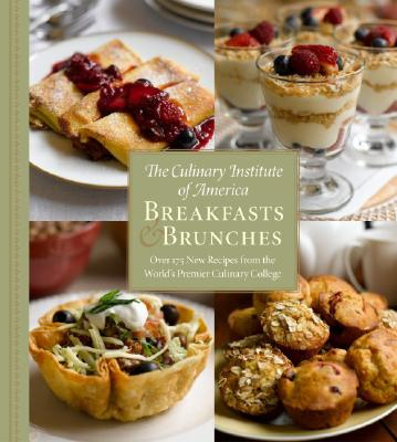 Breakfasts & Brunches - The Culinary Institute of America