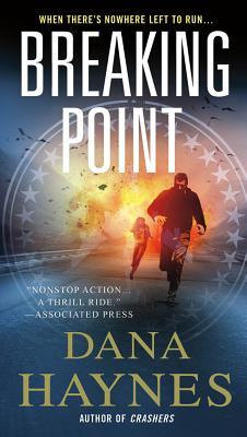 Breaking Point - Haynes, Dana