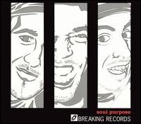 Breaking Records - Soul Purpose