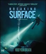 Breaking Surface [Blu-ray]