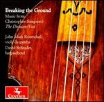 Breaking the Ground: Music from Christopher Simpson's The Division Viol