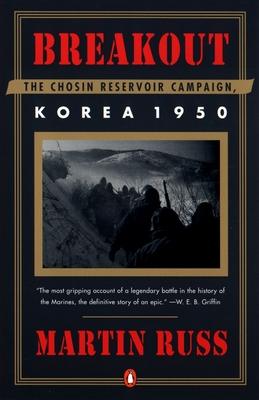 Breakout: The Chosin Reservoir Campaign, Korea 1950 - Russ, Martin