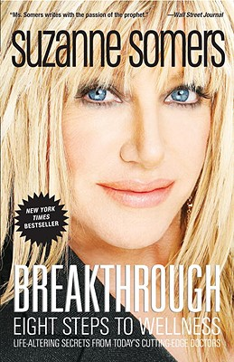 Breakthrough: Eight Steps to Wellness - Somers, Suzanne