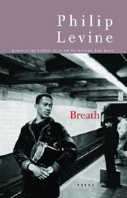 Breath: Poems - Levine, Philip, Judge