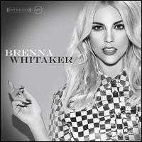 Brenna Whitaker [Deluxe] - Brenna Whitaker