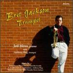 Bret Jackson, Trumpet