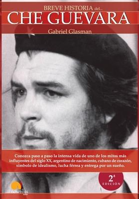 Breve Historia del Che Guevara - Glasman, Gabriel