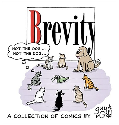 Brevity: A Collection of Comics by Guy and Rodd - Guy & Rodd