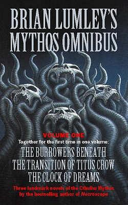 Brian Lumley's Mythos Omnibus I - Lumley, Brian