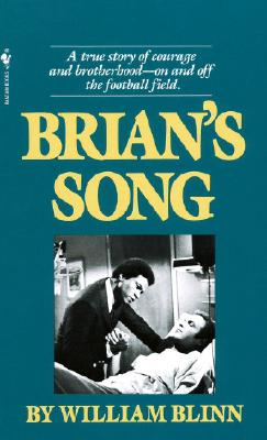Brian's Song - Blinn, William