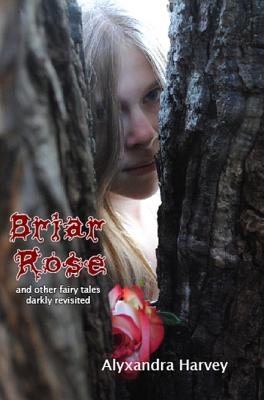 Briar Rose - Harvey, Alyxzndra