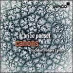 Brice Pauset: Canons