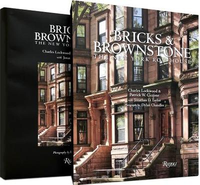 Bricks & Brownstone: The New York Row House - Lockwood, Charles, and Ciccone, Patrick W, and Taylor, Jonathan D