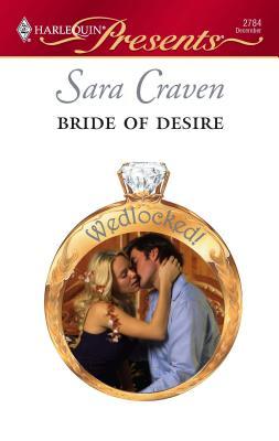 Bride of Desire - Craven, Sara