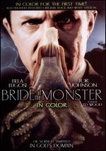 Bride of the Monster - Edward D. Wood, Jr.