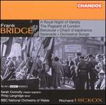 Bridge: A Royal Night of Variety; The Pageant of London; etc.