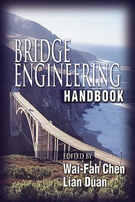 Bridge Engineering Handbook - Chen, Wai-Fah (Editor)