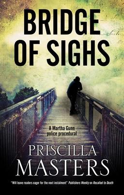 Bridge of Sighs - Masters, Priscilla