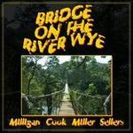 Bridge on the River Wye