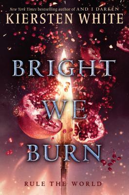 Bright We Burn - White, Kiersten
