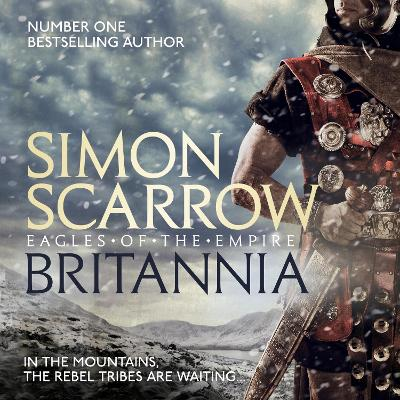 Britannia - Scarrow, Simon, and Keeble, Jonathan (Read by)