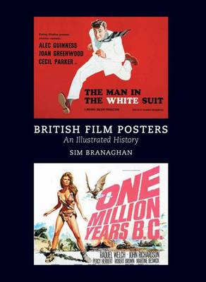 British Film Posters: An Illustrated History - Branaghan, Sim