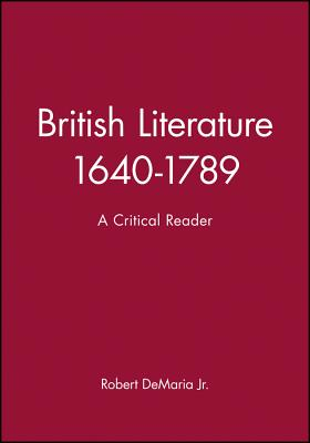 British Literature 1640-1789 - DeMaria, Robert (Editor)