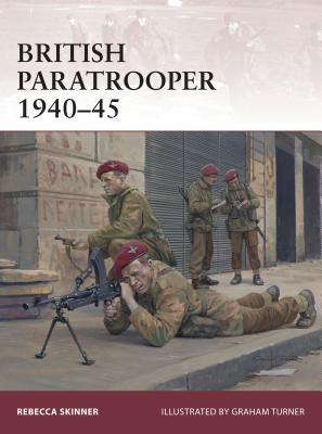 British Paratrooper 1940-45 - Skinner, Rebecca