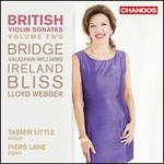 British Violin Sonatas, Vol. 2: Bridge; Vaughan Williams; Ireland; Bliss; Lloyd Webber