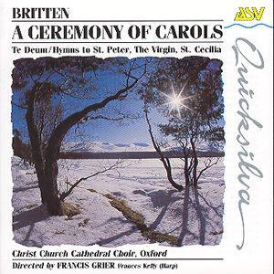Britten: A Ceremony of Carols, etc. - Christ Church Cathedral Choir / Francis Grier