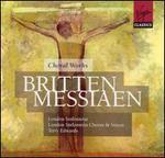 Britten & Messiaen: Choral Works