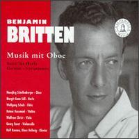 Britten: Musick for Oboe - Georg Faust (cello); HansJörg Schellenberger (oboe); Klaus Hellwig (piano); Margit-Anna Süß (harp); Rainer Kussmaul (violin);...