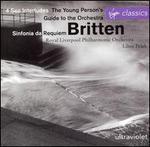 Britten: Sinfonia da Requiem; Four Sea Interludes; The Young Person's Guide to the Orchestra