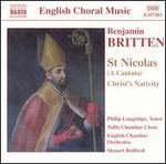 Britten: St. Nicolas; Christ's Nativity