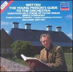 Britten: The Young Person's Guite to the Orchestra; Variations on a Theme of Frank Bridge; Simple Symphony