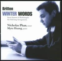 Britten: Winter Words - Myra Huang (piano); Nicholas Phan (tenor)