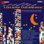 Broadway Extravaganza, Vol. 1: Symphonic Recollections