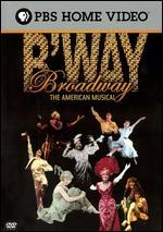 Broadway: The American Musical [3 Discs]