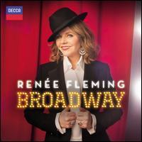 Broadway - Renée Fleming