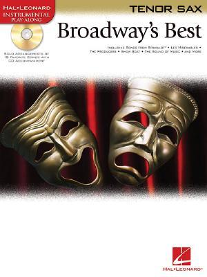 Broadway's Best: For Tenor Sax - Hal Leonard Publishing Corporation (Creator)