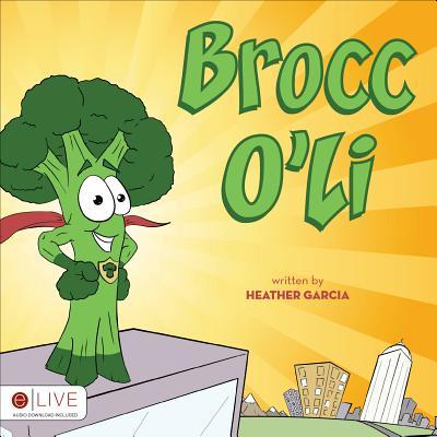 Brocc O'Li - Garcia, Heather
