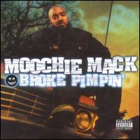 Broke Pimpin' - Moochie Mack