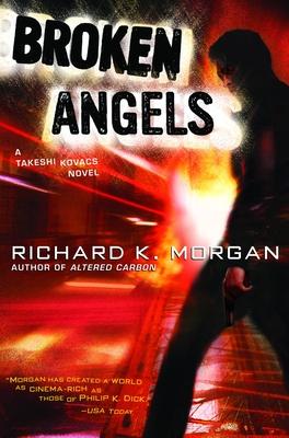 Broken Angels - Morgan, Richard K