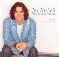 Brokenheartsville - Joe Nichols