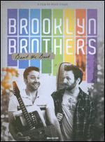 Brooklyn Brothers Beat the Best - Ryan O'Nan