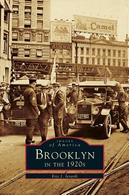 Brooklyn in the 1920's - Ierardi, Eric J