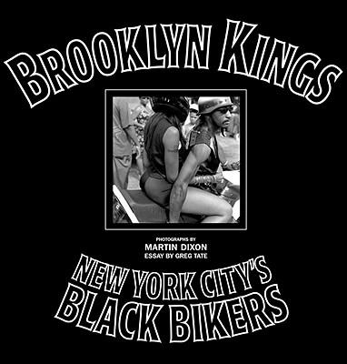 Brooklyn Kings - Dixon, Martin, M.A (Photographer), and Tate, Dixon, and Tate, Greg