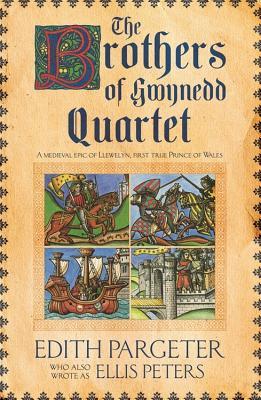 Brothers of Gwynedd Quartet - Pargeter, Edith