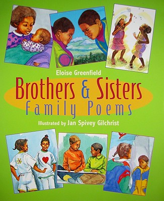Brothers & Sisters: Family Poems - Greenfield, Eloise